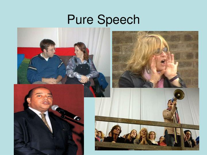 Pure Speech