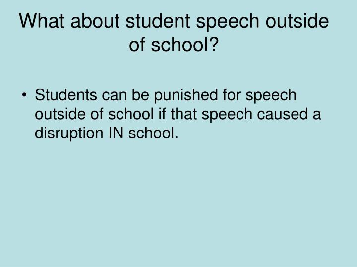 What about student speech outside of school?