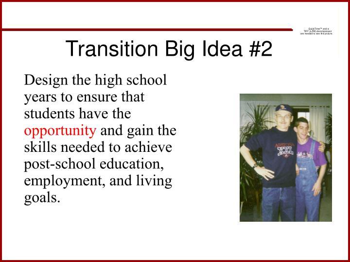 Transition Big Idea #2