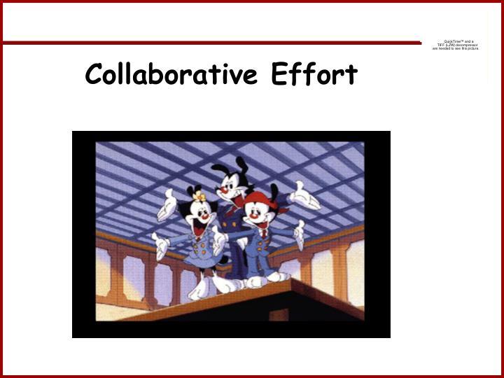 Collaborative Effort
