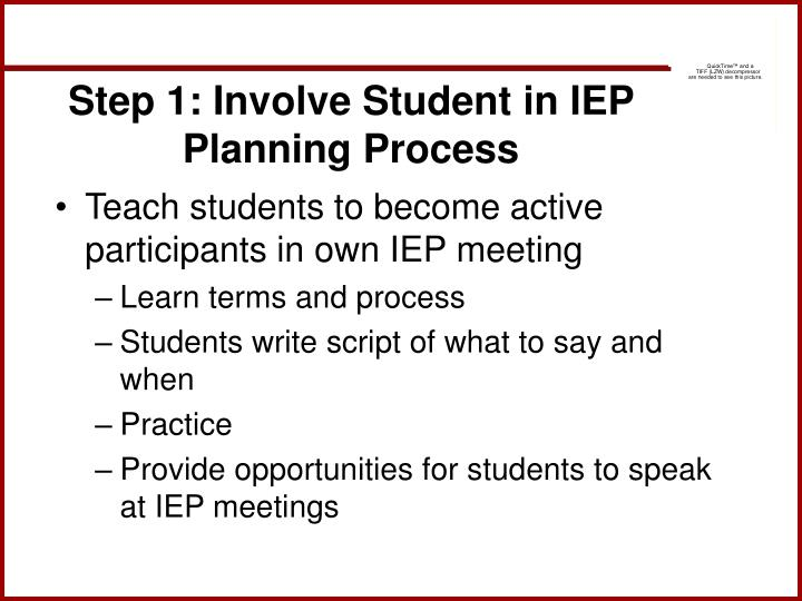 Step 1: Involve Student in IEP Planning Process