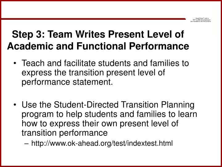 Step 3: Team Writes Present Level of Academic and Functional Performance