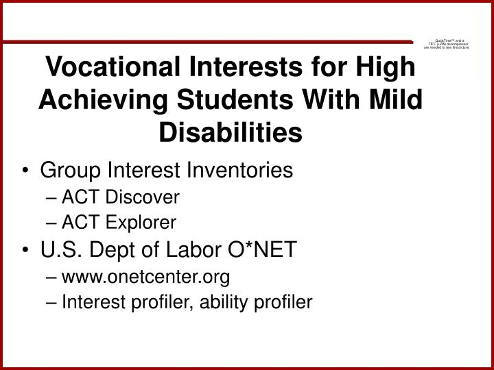 Vocational Interests for High Achieving Students With Mild Disabilities