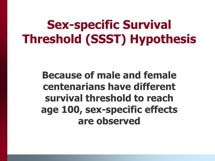 Sex-specific Survival Threshold (SSST) Hypothesis