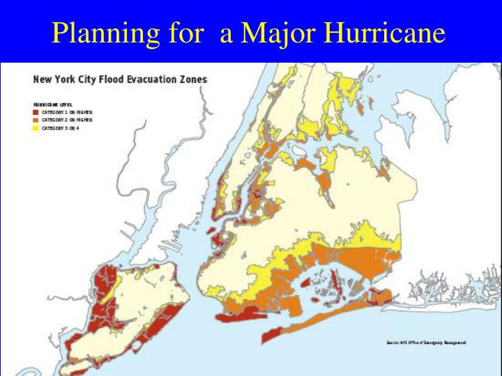 Planning for  a Major Hurricane