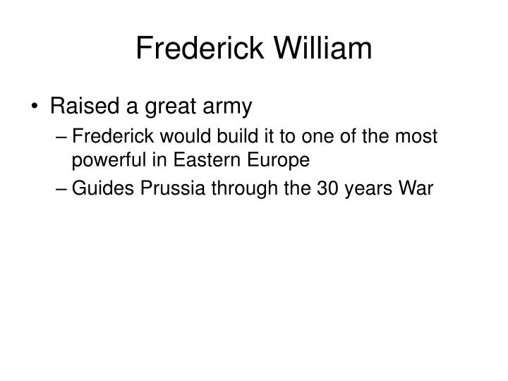 Frederick William