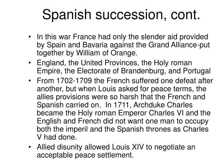 Spanish succession, cont.
