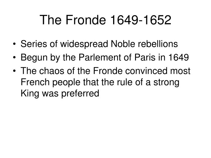 The Fronde 1649-1652