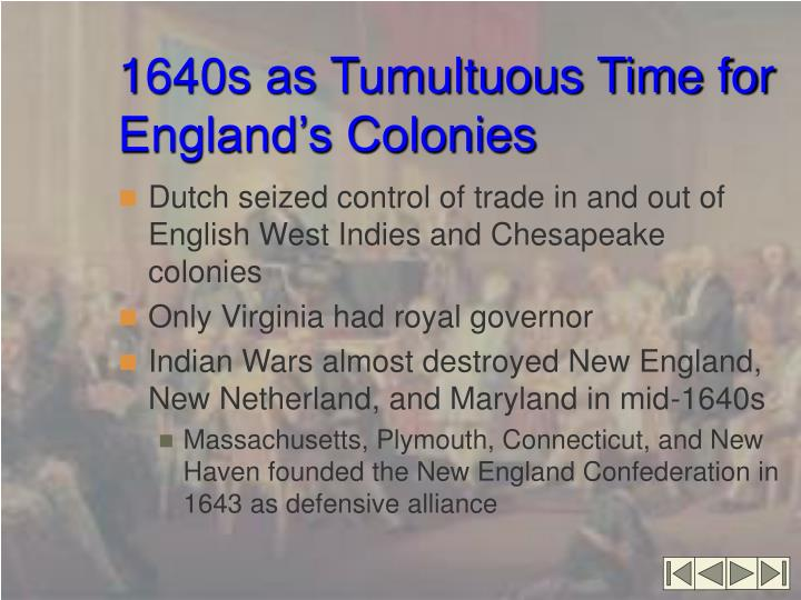 1640s as Tumultuous Time for England's Colonies