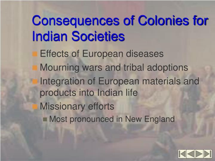 Consequences of Colonies for Indian Societies