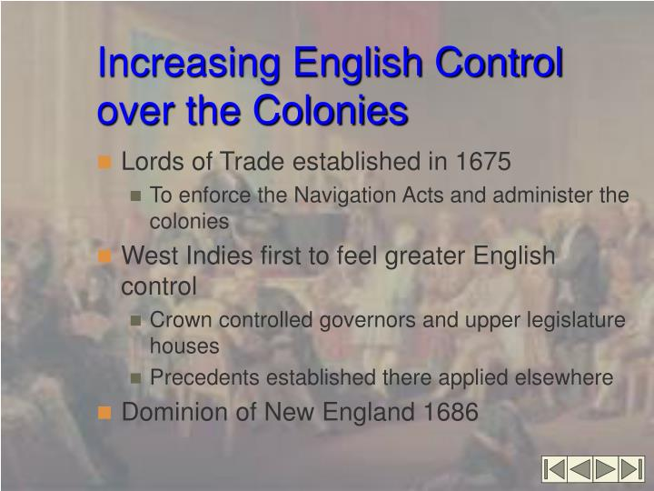 Increasing English Control over the Colonies