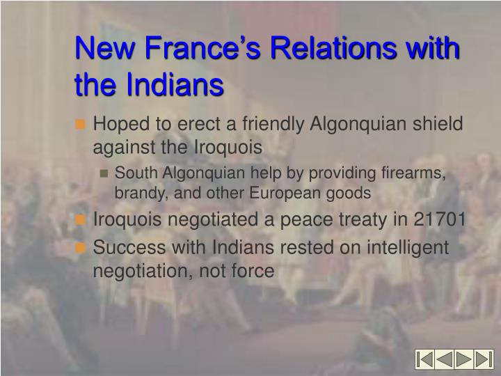 New France's Relations with the Indians
