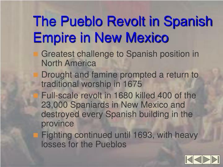 The Pueblo Revolt in Spanish Empire in New Mexico