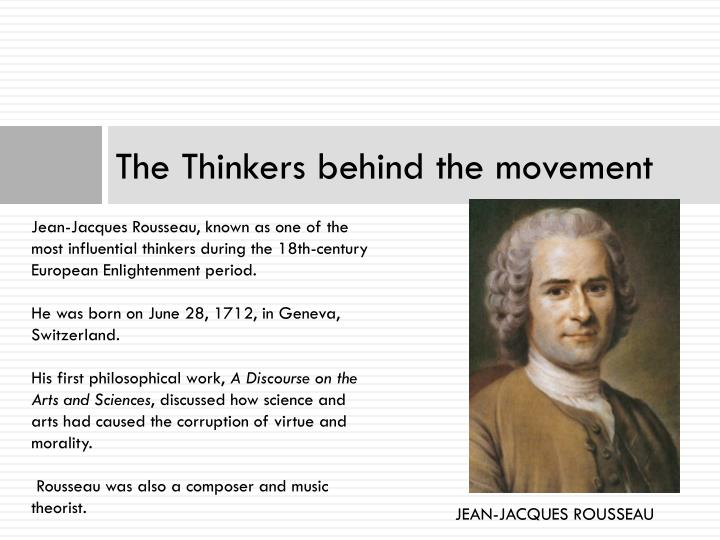 The Thinkers behind the movement