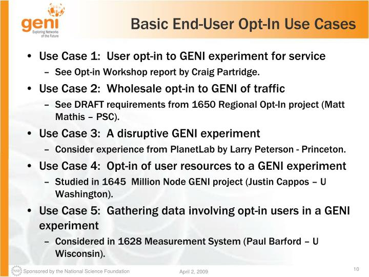 Basic End-User Opt-In Use Cases