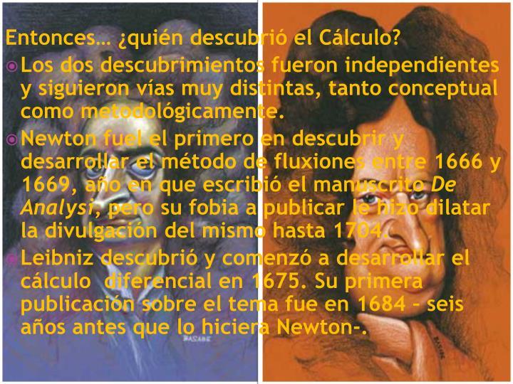 Entonces… ¿quién descubrió el Cálculo?