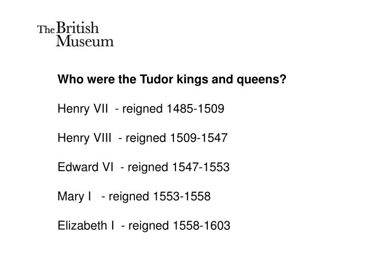 Who were the Tudor kings and queens?