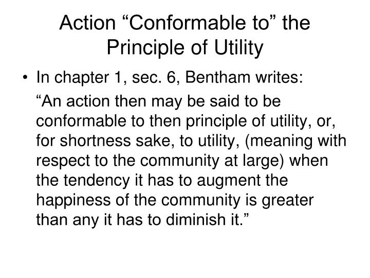 "Action ""Conformable to"" the Principle of Utility"