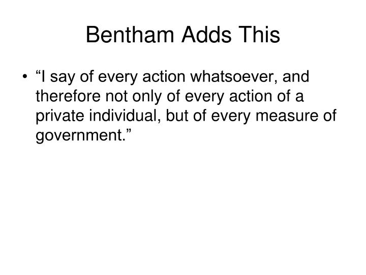 Bentham Adds This