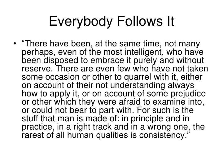 Everybody Follows It
