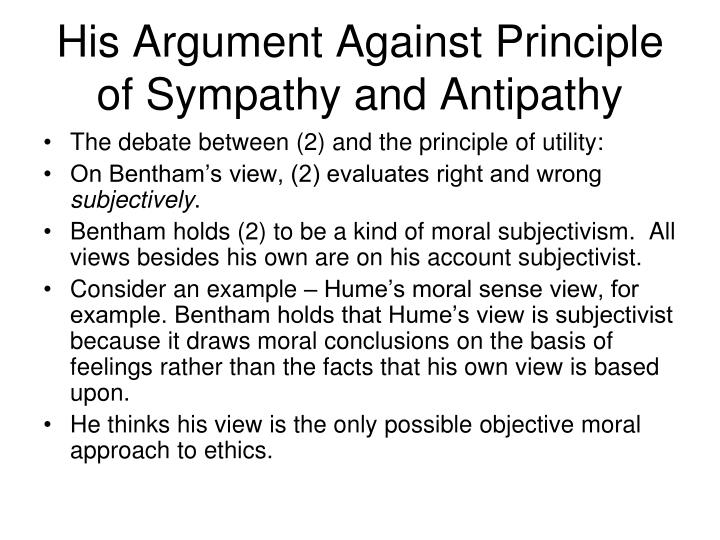 His Argument Against Principle of Sympathy and Antipathy