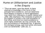 hume on utilitarianism and justice in the enquiry