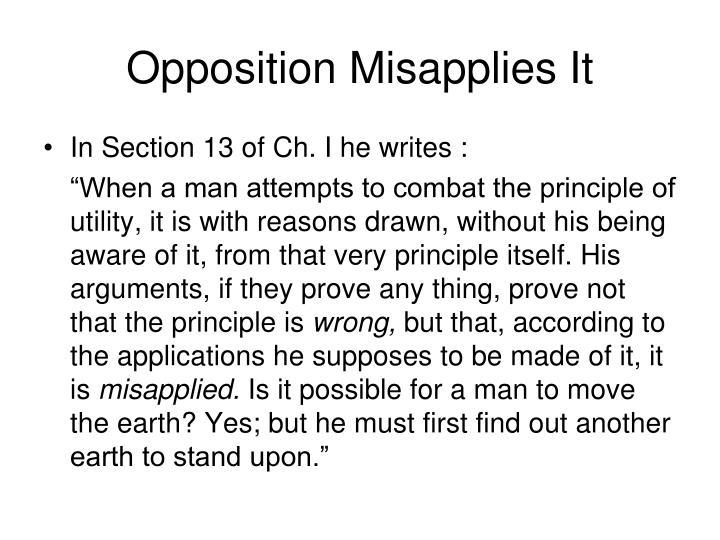 Opposition Misapplies It