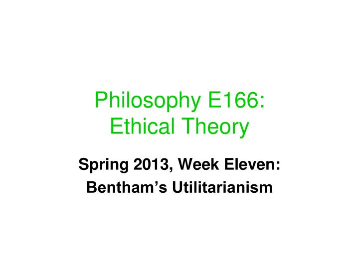 philosophy e166 ethical theory