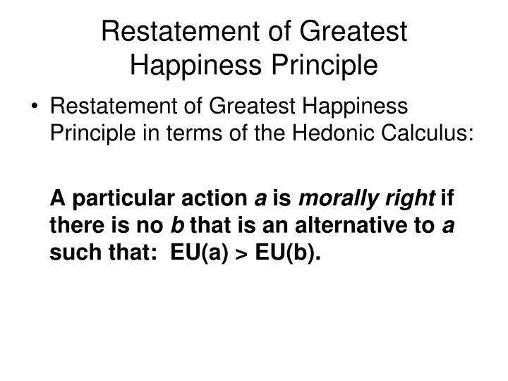 Restatement of Greatest Happiness Principle