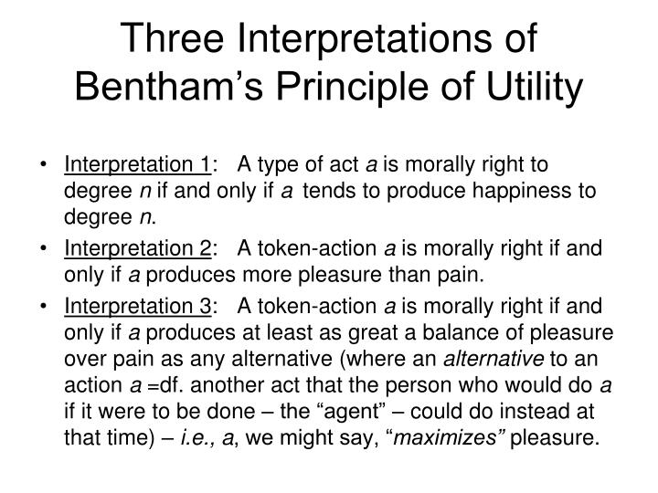 Three Interpretations of Bentham's Principle of Utility