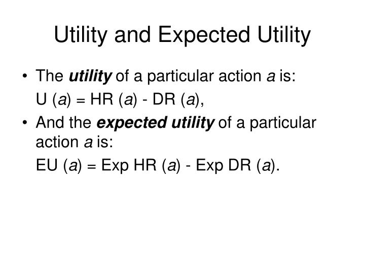 Utility and Expected Utility