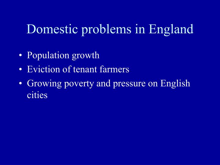 Domestic problems in England