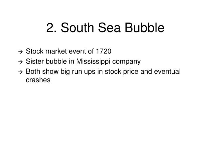 2. South Sea Bubble