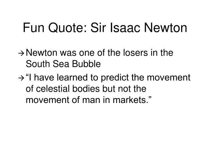 Fun Quote: Sir Isaac Newton