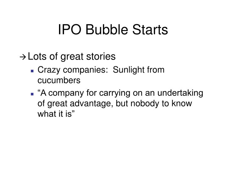 IPO Bubble Starts