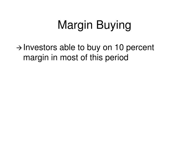 Margin Buying