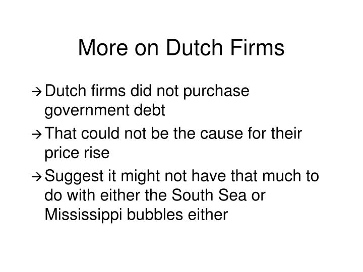 More on Dutch Firms