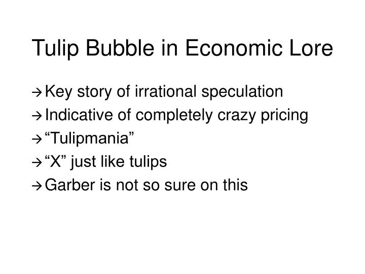 Tulip bubble in economic lore