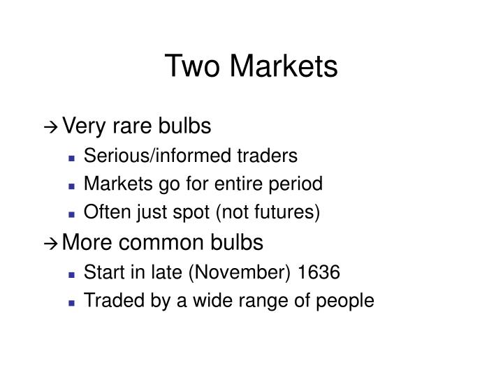 Two Markets