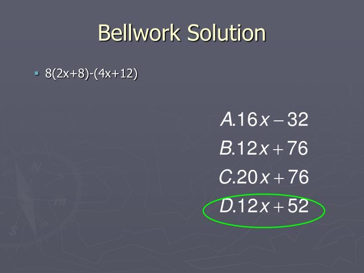 Bellwork Solution