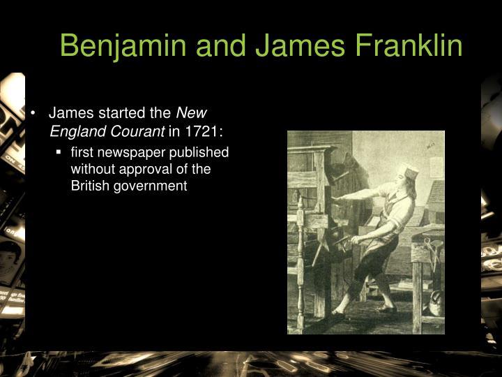 Benjamin and James Franklin