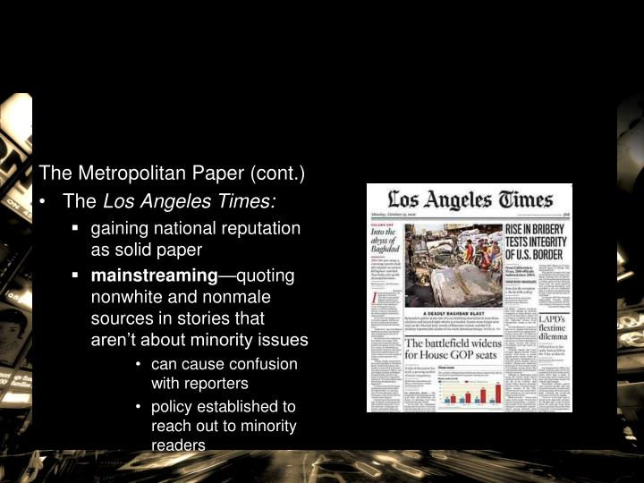 The Metropolitan Paper (cont.)