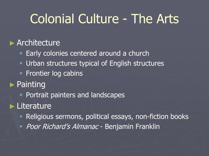 Colonial Culture - The Arts
