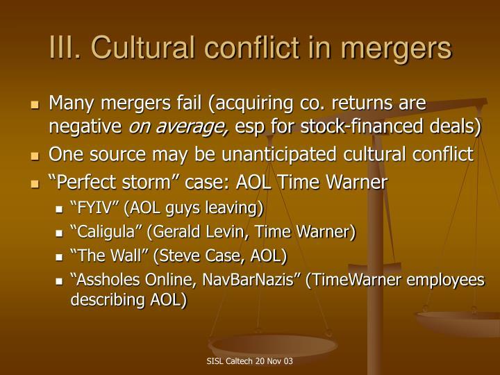 III. Cultural conflict in mergers