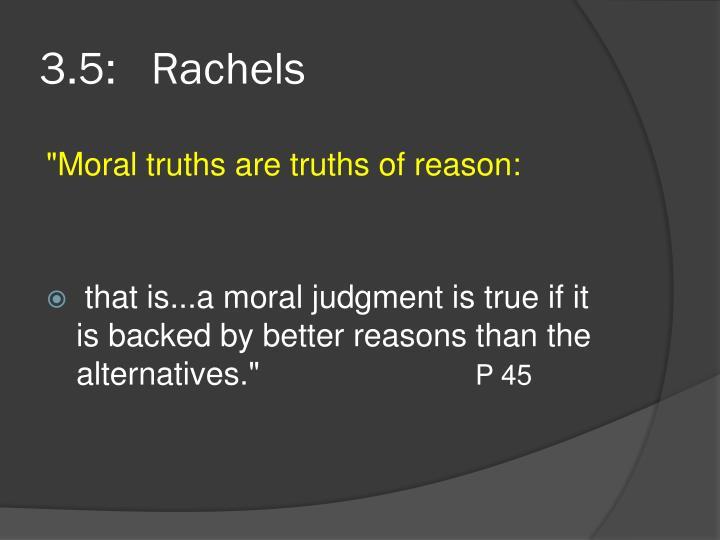 3.5:   Rachels