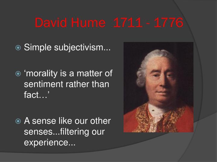 David Hume  1711 - 1776