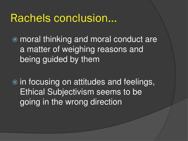 Rachels conclusion...