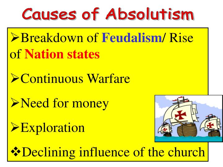 Causes of Absolutism