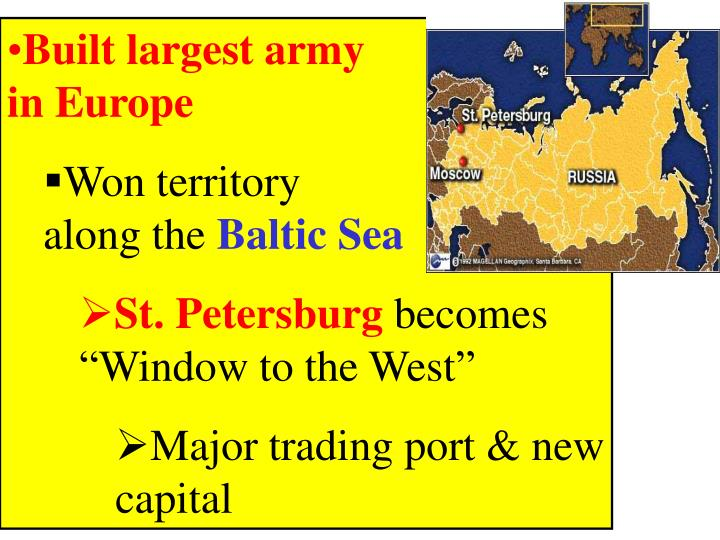 Built largest army                                          in Europe