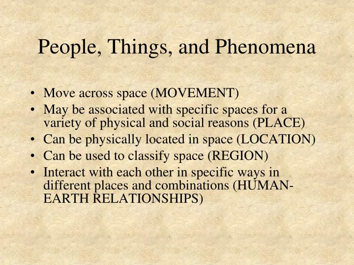 People, Things, and Phenomena
